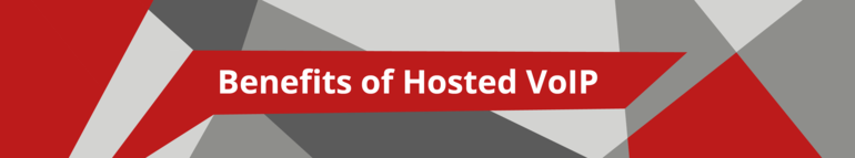Benefits of Hosted VoIP